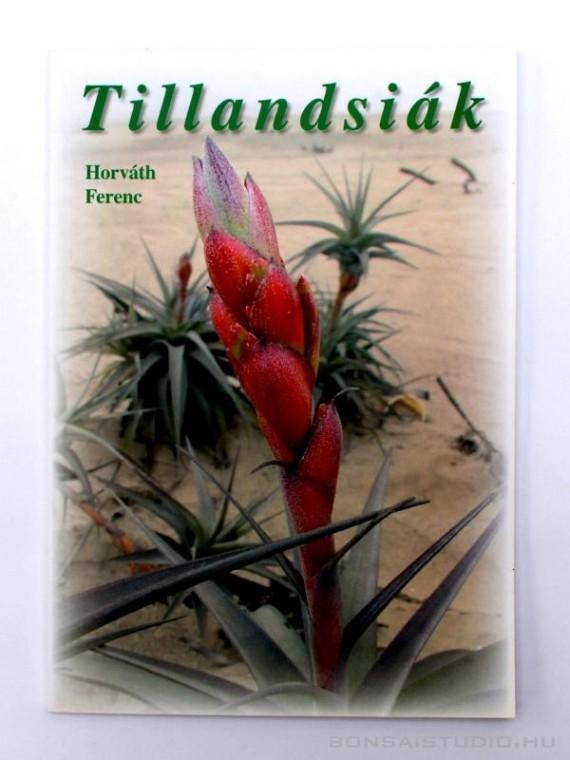 Horváth Ferenc - Tillandsiák