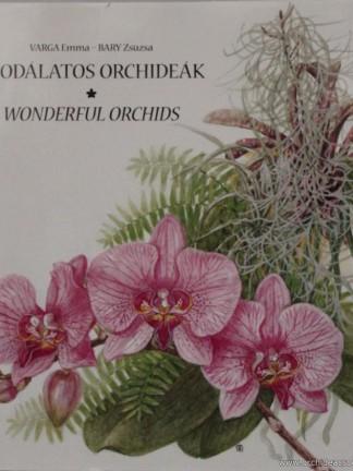 Csodálatos Orchideák
